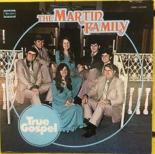 THE MARTIN FAMILY True Gospel Private Press VG+ LP Skylite Records