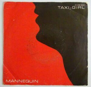 """TAXI GIRL : MANNEQUIN / LES YEUX DES AMANTS ♦ 45 TOURS / 7"""" ♦"""