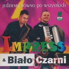 Impress & Bialo Czarni - Jedziemy rowno po wszystkich (CD) Disco Polo NEW