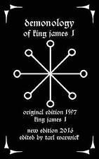 Demonology : Of King James I, Paperback by James I, King; Warwick, Tarl, Bran...