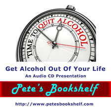 Get Alcohol Out Of Your Life -  Hypnosis - Audio CD