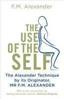 Use of the Self, Paperback by Alexander, F. Matthias, Brand New, Free shippin...