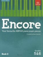 Encore Book 3 Piano ABRSM Grades 5-6 Your Favourite Exam Pieces Karen Marshall