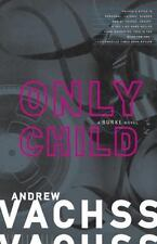 Only Child, Vachss, Andrew, Good Book