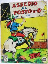 TEX n° 27 - Assedio al posto n° 6 - Lire 250-Maggio 1966-MG