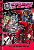 Monster High: Ghoulfriends til the End by Gitty Daneshvari
