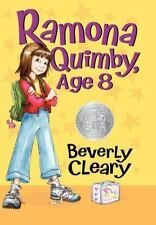 Ramona: Ramona Quimby, Age 8 6 by Beverly Cleary (2014, Hardcover)