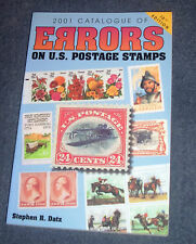 U.S. Postage Stamps 2001 Catalogue of Errors  by Stephen R. Datz  10th ED  LN
