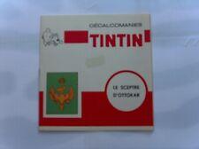 HERGE TINTIN LIVRET COMPLET DECALCOMANIES DAR LE SCEPTRE D'OTTOKAR TBE
