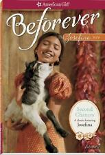 Second Chances: A Josefina Classic Volume 2 (American Girl Beforever Classic)