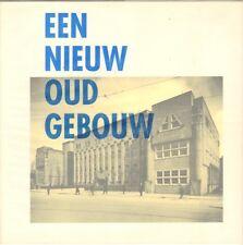 EEN NIEUW OUD GEBOUW (AMSTERDAM)  - M.A. Zwolsman (1991)