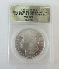 1964 -D- Token Dan Carr Morgan Over Struck ANACS MS69 Proof Like Cameo
