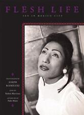Flesh Life: Sex in Mexico City - New - Ziff, Trisha - Hardcover