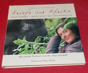 Briefe aus Afrika - Dian Fossey - Mein Leben mit den Gorillas