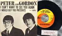 Peter & Gordon I Don't Want To See You Again 5272 Vinyl 45 rpm Record