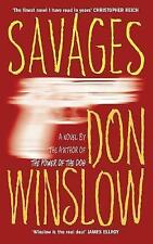 Savages,Winslow, Don,New Book mon0000055097