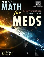 Curren's Math for Meds : Dosages and Solutions 11th Ed, with access code