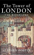 THE TOWER OF LONDON - PORTER, STEPHEN - NEW PAPERBACK BOOK