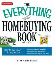 NEW The Everything Homebuying Book: How to Buy Smart -- In Any Market..Determine