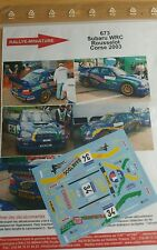 DECALS 1/24 REF 673 SUBARU IMPREZA WRC ROUSSELOT RALLYE TOUR DE CORSE 2003 RALLY