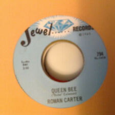 ROMAN CARTER-QUEEN BEE-JEWEL 794 B/W 'THERE'S TROUBLE BREWING'.  CONDITION VG++