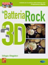 Francesco Alario LA BATTERIA ROCK IN 3D - Libro + CD + DVD