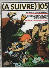 A SUIVRE n° 105 - Octobre 1986. Couverture ROSINSKI - Etat neuf