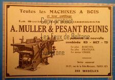 COMBINE MACHINES A BOIS MULLER & PESANT REUNIS PARIS  publicité 1935 advert