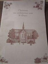 Clairmont, une architecture pour le silence/ Caisse Nat. Monuments Historiques