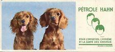 BUVARD / PUBLICITAIRE / PETROLE HAHN / SANTE DES CHEVEUX / CHIEN / DOG