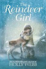 The Reindeer Girl - New Book Webb, Holly