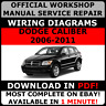 # OFFICIAL WORKSHOP Service Repair MANUAL for DODGE CALIBER 2006-2011 +WIRING #