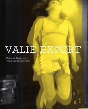 NEW Valie Export: Time and Countertime by Sabeth Buchmann