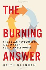 The Burning Answer: The Solar Revolution: A Quest