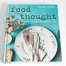 Food for Thought Changing the world one bite at a time by Vanessa Kimbell HB New