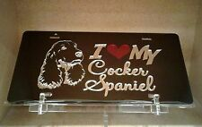 I Love My Cocker Spaniel (black) acrylic mirror laser cut license plate