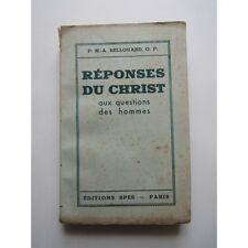 RÉPONSES du CHRIST aux QUESTIONS des HOMMES, P. M.-A. Bellouard O.P., 1936
