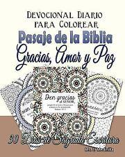 Devocional Diario para Colorear Pasajes de la Biblia : Gracias, Amor, y Paz...