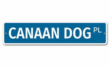 "5519 Ss Canaan Dog 4"" x 18"" Novelty Street Sign Aluminum"