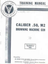 Browning machine gun .50 cal M2 (Training manual) WW2 book
