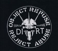 New DIRT 'Object, Refuse, Reject Abuse'  black fabric patch - PUNK!  (Free p&p)