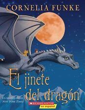 El Jinete del Dragon (Spanish Edition) by Funke, Cornelia, Good Book