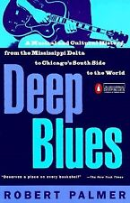 Deep Blues Musical Cultural History Mississippi Del by Palmer Robert -Paperback