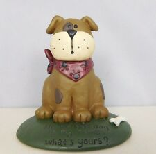 No No Bad Dog Is my name. What's yours?- New resin figurine-Blossom Bucke #82240