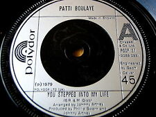 "PATTI BOULAYE - YOU STEPPED INTO MY LIFE  7"" VINYL"