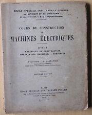 Castanier Cours de construction de machines électriques livre 1 1931