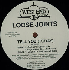 "LOOSE JOINTS "" TELL YOU ( TODAY ) "" NEW UK12 WEST END RECORDS"
