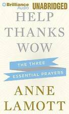 NEW Help, Thanks, Wow: The Three Essential Prayers by Anne Lamott