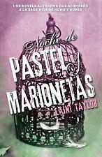 NOCHE DE PASTEL Y MARIONETAS / NIGHT OF CAKE & PUPPETS - TAYLOR, LAINI/ TREJO, A