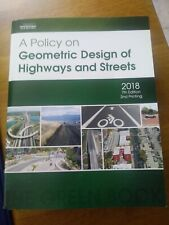a Policy on Geometric Design of Highways and Streets 7th Edition 2018 Paperback